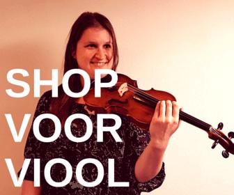 SHOP VOOR VIOOL