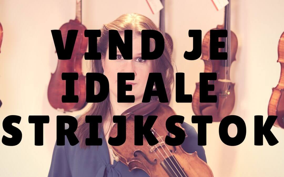 [Video] Vind je ideale strijkstok!