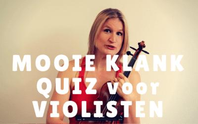 Mooie Klank Quiz voor Violisten