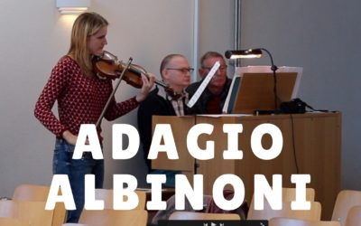 Adagio in G mineur – Tomaso Albinoni (viool en orgel)