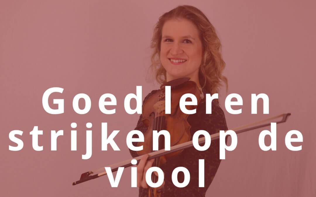 4 Tips om goed te leren strijken op de viool