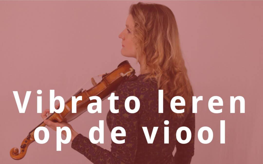 Vibrato leren op de viool in 5 stappen