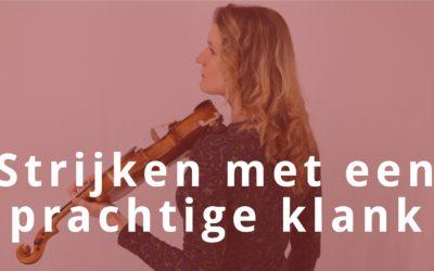 [Video] 5 Tips om te strijken met een prachtige klank op de viool