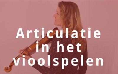 5 Tips voor een heldere articulatie op de viool